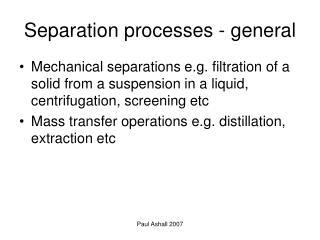 Separation processes - general