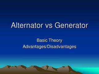 Alternator vs Generator