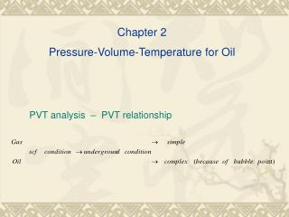 Chapter 2  Pressure-Volume-Temperature for Oil