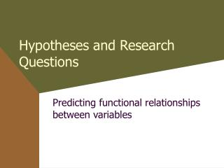 Hypotheses and Research Questions
