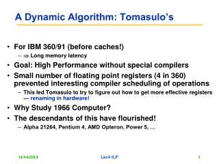 A Dynamic Algorithm: Tomasulo�s