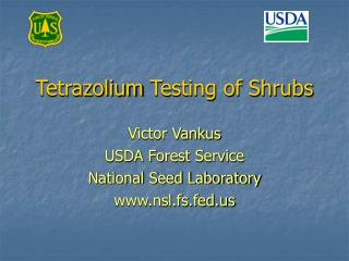 Tetrazolium Testing of Shrubs