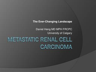 Metastatic Renal Cell Carcinoma