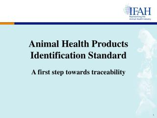 Animal Health Products Identification Standard