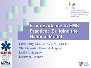From Evidence to EMS Practice:  Building the National Model