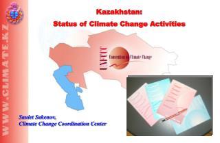 Kazakhstan:  Status of Climate Change Activities