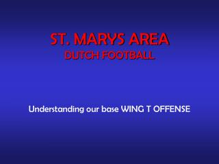 Understanding our base WING T OFFENSE