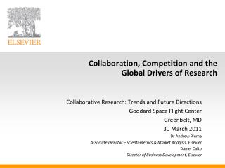 Collaboration, Competition and the  Global Drivers of Research