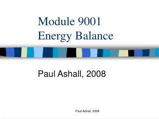 Module 9001 Energy Balance