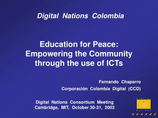 Education for Peace:  Empowering the Community through the use of ICTs