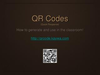 QR Codes (Quick Response)