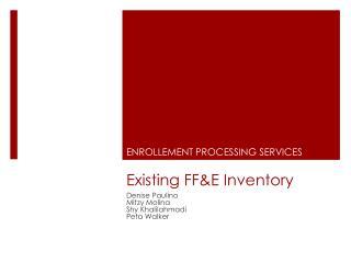 Existing FF&E Inventory