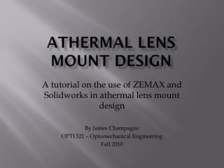 Athermal lens  mount design