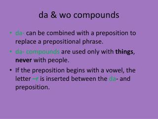 d a  &  wo  compounds