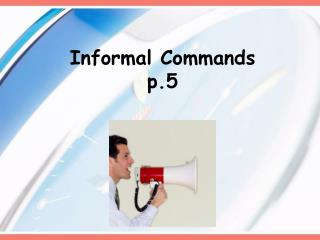 Informal Commands p.5
