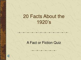 20 Facts About the 1920's