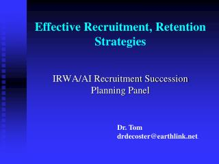 Effective Recruitment, Retention Strategies