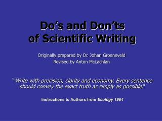 Do's and Don'ts  of Scientific Writing
