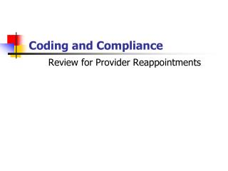 Coding and Compliance