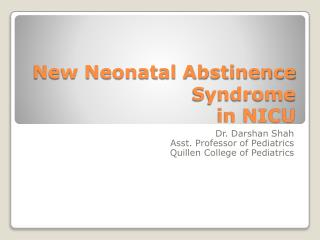 New Neonatal Abstinence Syndrome in NICU