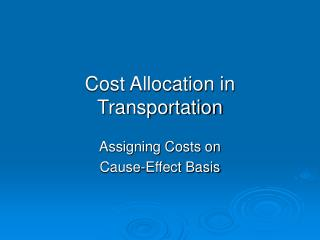 Cost Allocation in Transportation