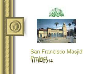 San Francisco Masjid Project
