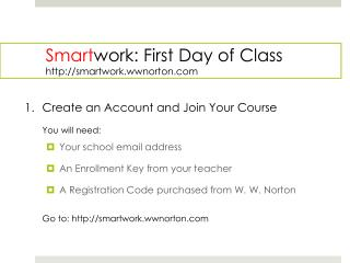 Smart work: First Day of Class  smartwork.wwnorton