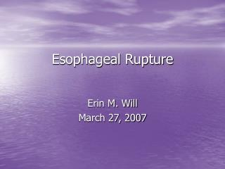 Esophageal Rupture