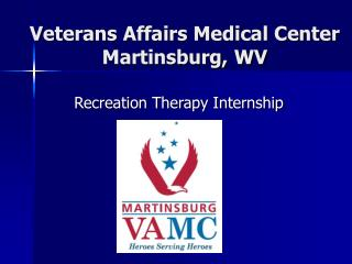 Veterans Affairs Medical Center  Martinsburg, WV