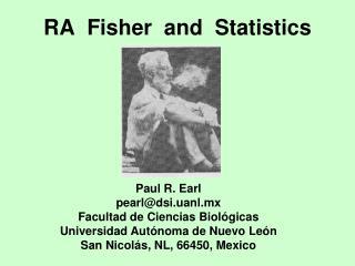 RA  Fisher  and  Statistics