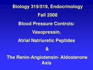 Biology 319/519, Endocrinology Fall 2008