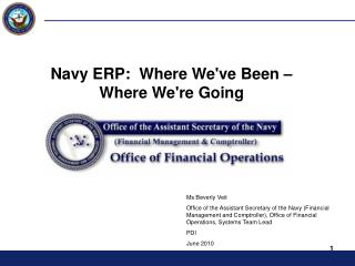 Navy ERP:  Where We've Been –  Where We're Going