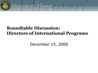 Roundtable Discussion:   Directors of International Programs