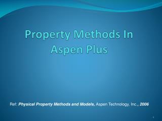 Property Methods In Aspen Plus