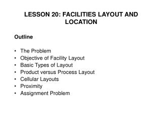 LESSON 20: FACILITIES LAYOUT AND LOCATION