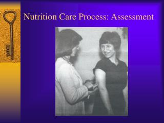 Nutrition Care Process: Assessment