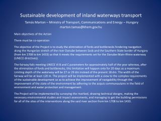 Sustainable development of inland waterways transport  Tam s Marton   Ministry of Transport, Communications and Energy