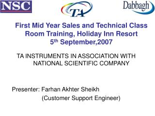 First Mid Year Sales and Technical Class Room Training, Holiday Inn Resort 5 th  September,2007