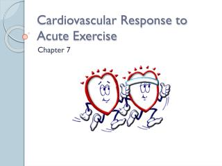 Cardiovascular Response to Acute Exercise