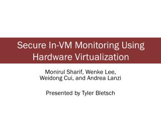 Secure In-VM Monitoring Using Hardware Virtualization