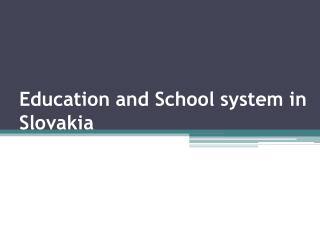 Education and School system in Slovakia