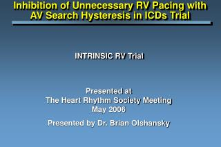 INTRINSIC RV Trial