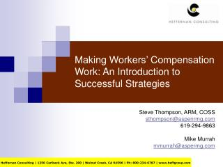 Making Workers' Compensation Work: An Introduction to Successful Strategies