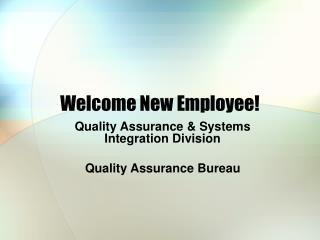 Welcome New Employee!