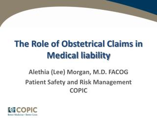 The Role of Obstetrical Claims in Medical liability
