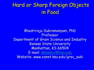 Hard or Sharp Foreign Objects  in Food