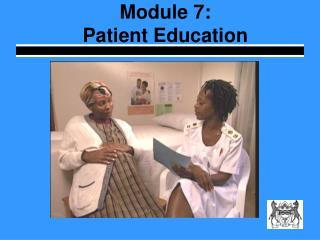 Module 7:   Patient Education