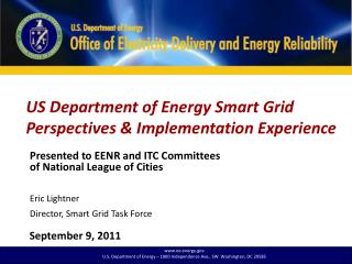 US Department of Energy Smart Grid Perspectives & Implementation Experience