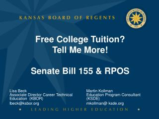 Free College Tuition? Tell Me More! Senate Bill 155 & RPOS