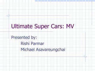 Ultimate Super Cars: MV